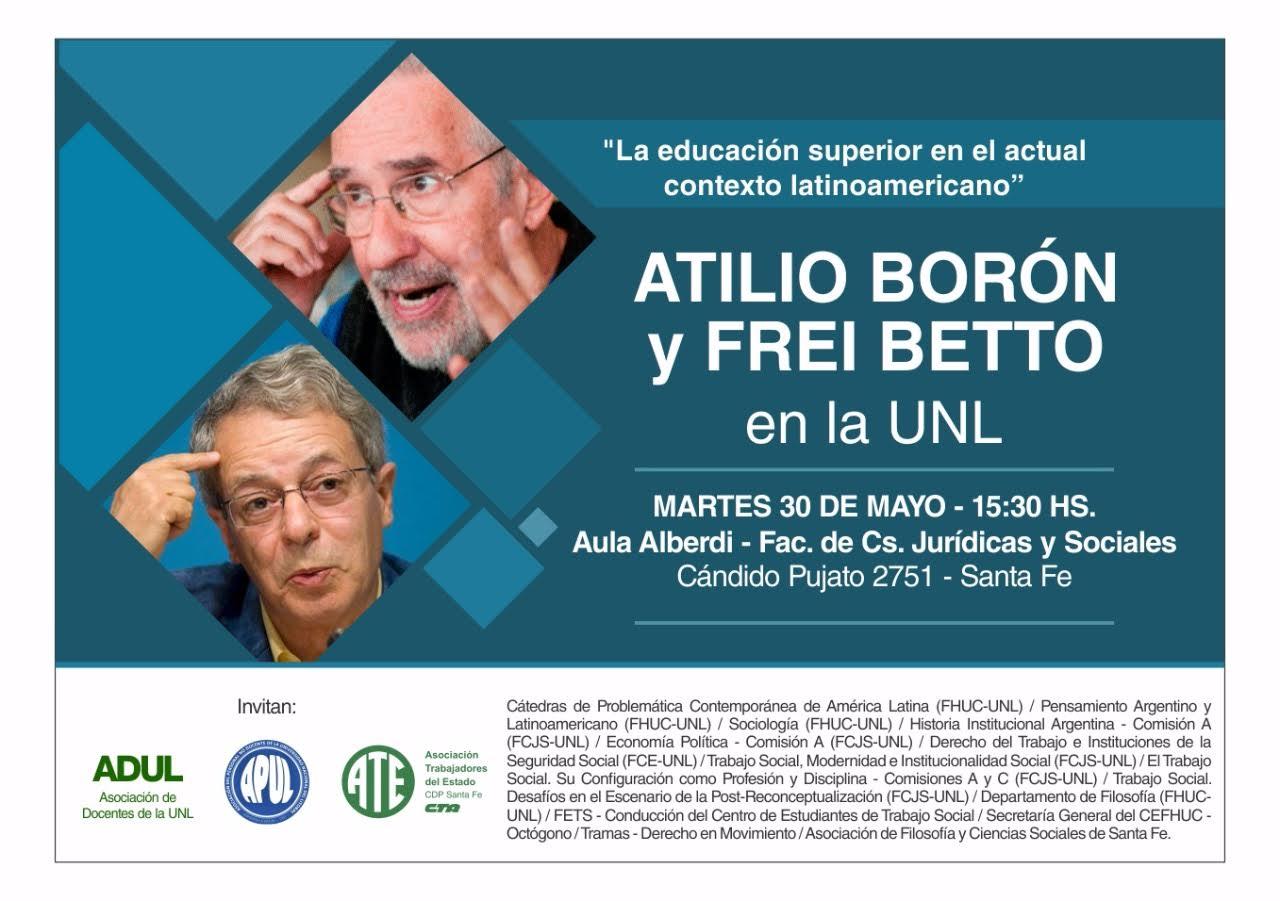 Atilio Borón y Frei Betto en la UNL