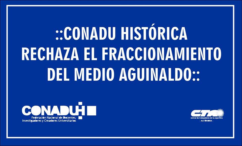 Conadu Histórica rechaza el fraccionamiento del medio aguinaldo