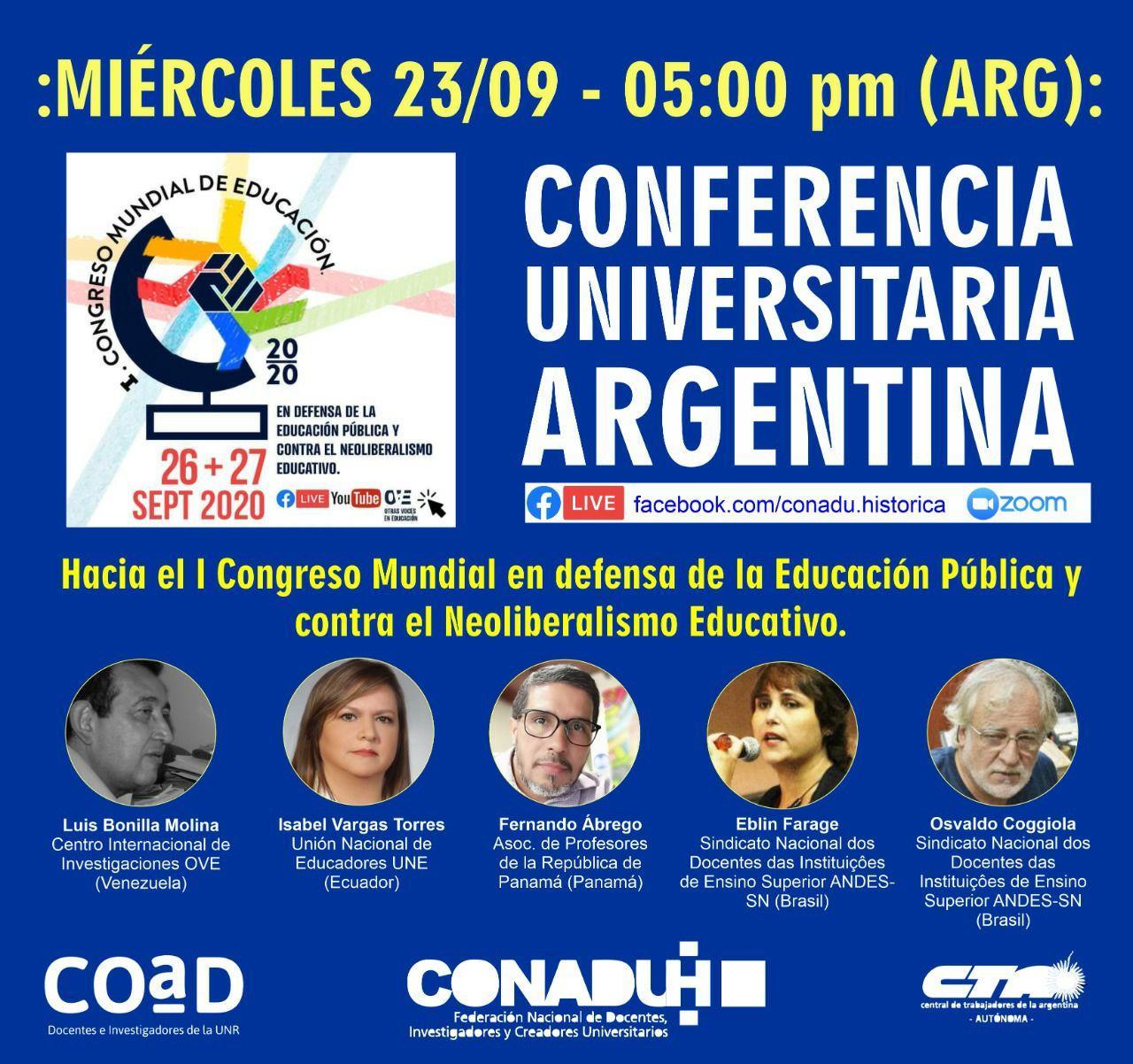 CONFERENCIA UNIVERSITARIA ARGENTINA: Hacia el I Congreso Mundial en defensa de la Educación Pública y contra el Neoliberalismo Educativo