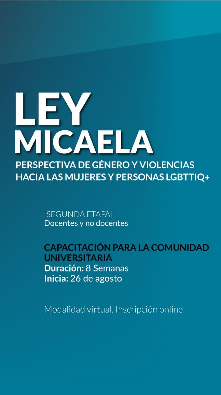 Ley Micaela: capacitación sobre Perspectiva de Género y Violencias contra las mujeres y personas de la comunidad LGBTTIQ+