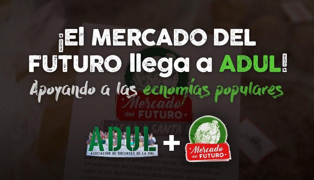 ¡El MERCADO DEL FUTURO en ADUL!