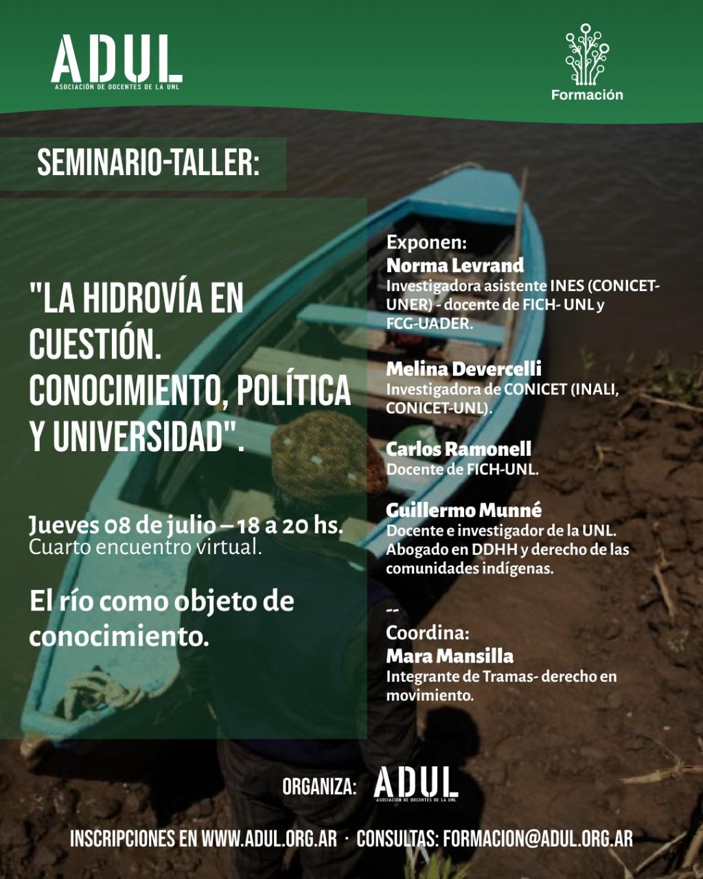 Seminario-Taller: la hidrovía en cuestión. Cuarto encuentro: «El río como objeto de conocimiento» – Jueves 08/7 – 18hs.