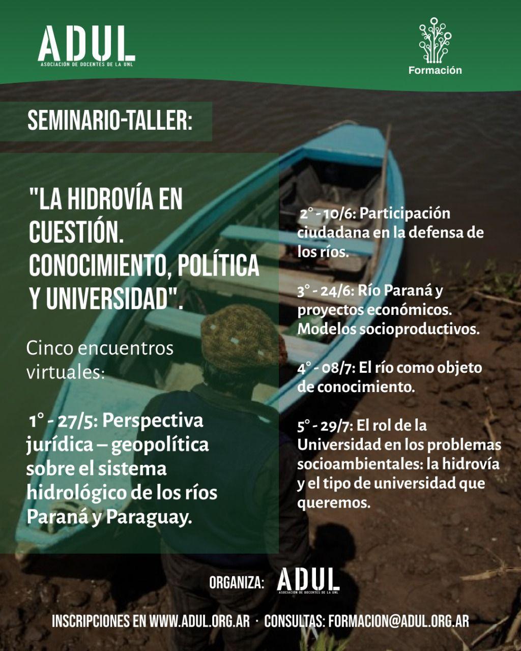 Seminario-Taller: «La hidrovía en cuestión. Conocimiento, política y universidad»