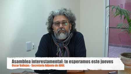 Oscar Vallejos nos convoca a la Asamblea Interestamental