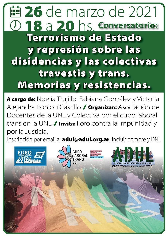 Terrorismo de Estado y represión sobre las disidencias y las colectivas travestis y trans. Memorias y resistencias