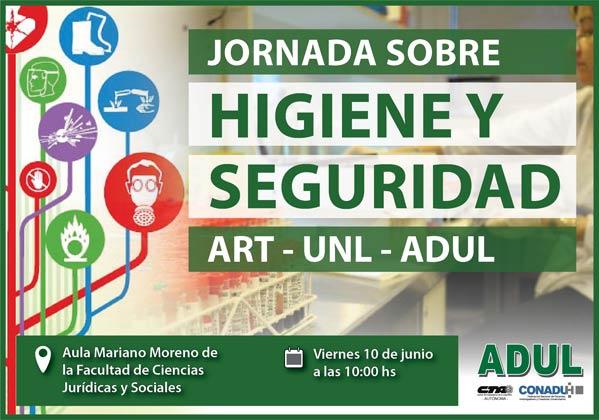 Jornada sobre Higiene y Seguridad Industrial ART – UNL – ADUL
