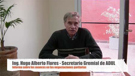 Hugo Flores, Secretario Gremial de ADUL, informa sobre los avances en las negociaciones paritarias